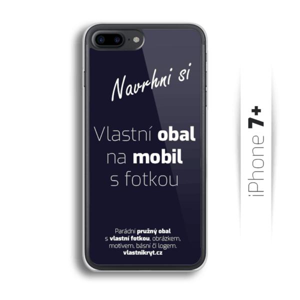 Obal s vlastní fotkou na mobil iPhone 7 Plus