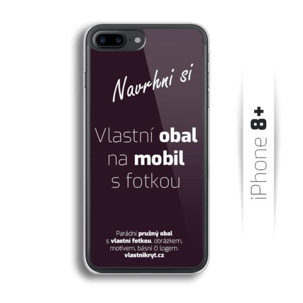 Obal s vlastní fotkou na mobil iPhone 8 Plus