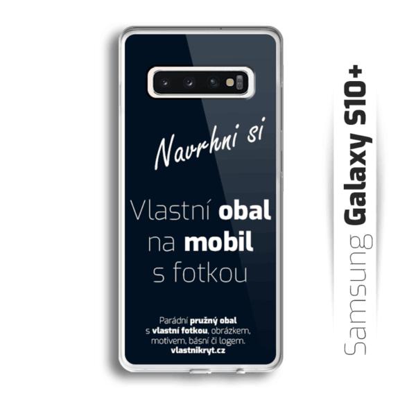 Obal s vlastní fotkou na mobil Samsung Galaxy S10 Plus