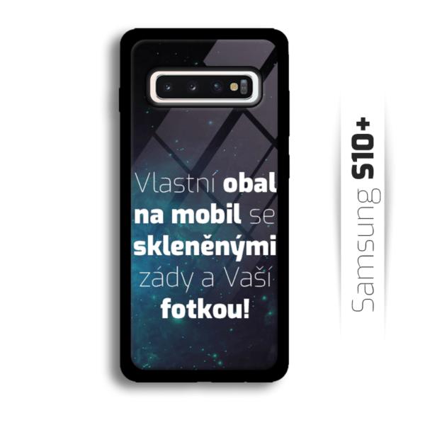 Vlastní obal se skleněnými zády na Samsung Galaxy S10 Plus