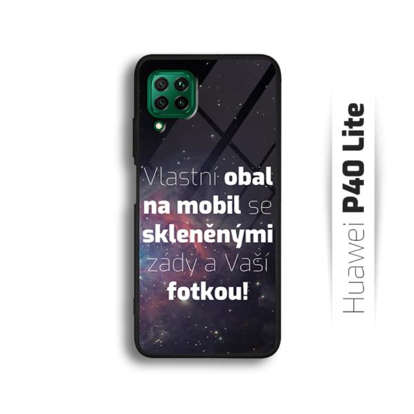 Vlastní obal na Huawei P40 Lite
