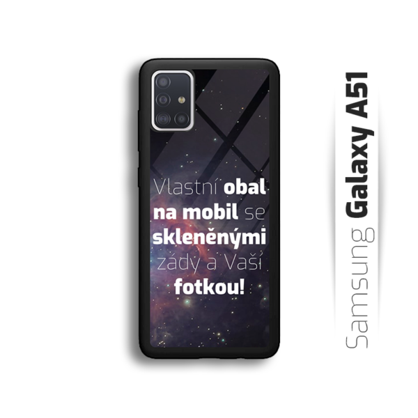 Vlastní obal se skleněnými zády na Samsung Galaxy A51